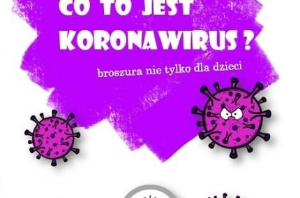 Co tojest koronawirus? – historyjka obrazkowa dla najmłodszych